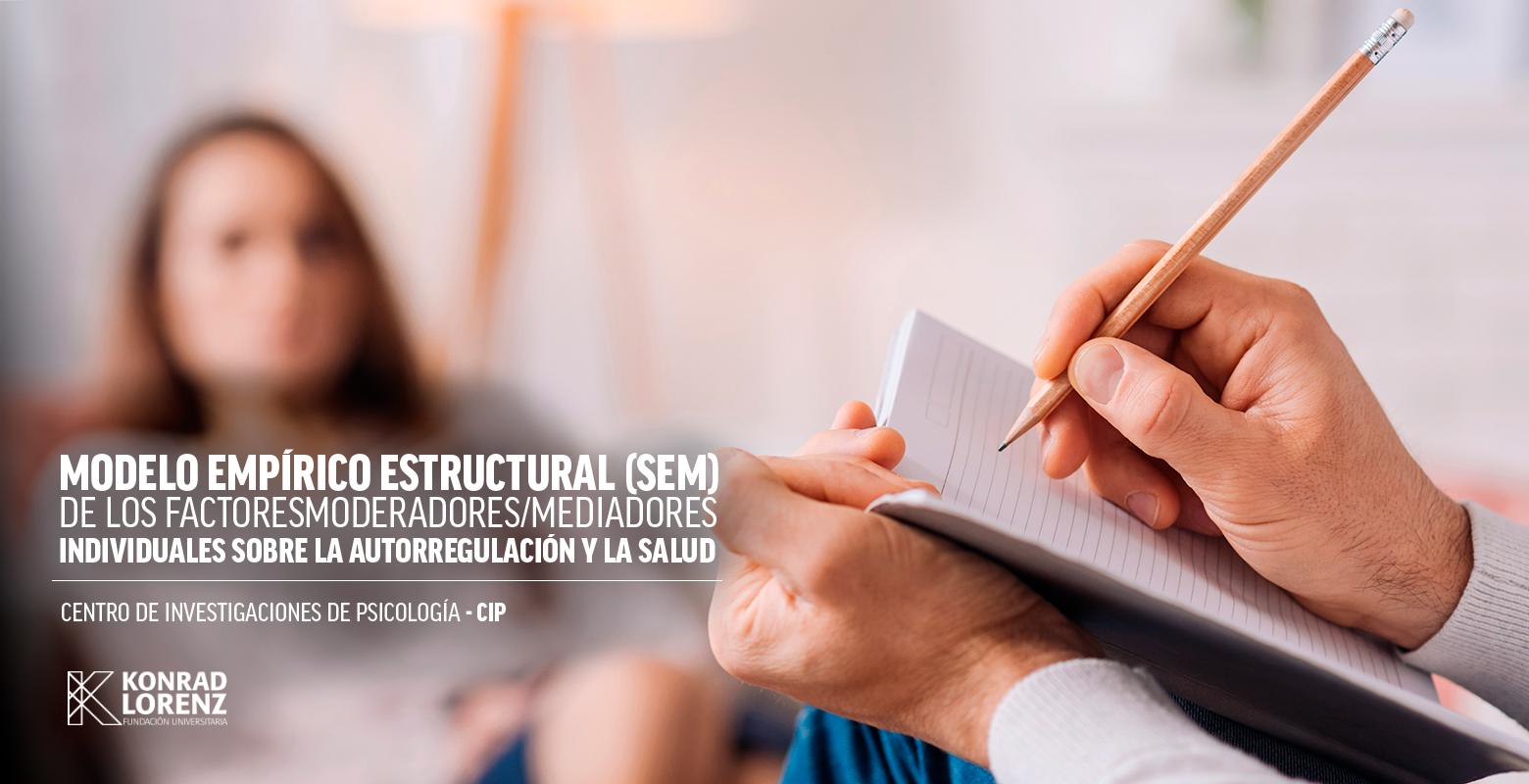 Modelo empírico estructural (SEM) de los factores moderadores/mediadores inividuales sobre la autoregulación y la salud