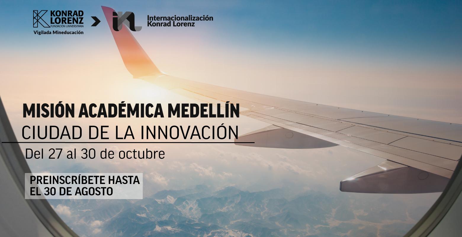 Misión académica: Medellín ciudad de la innovación