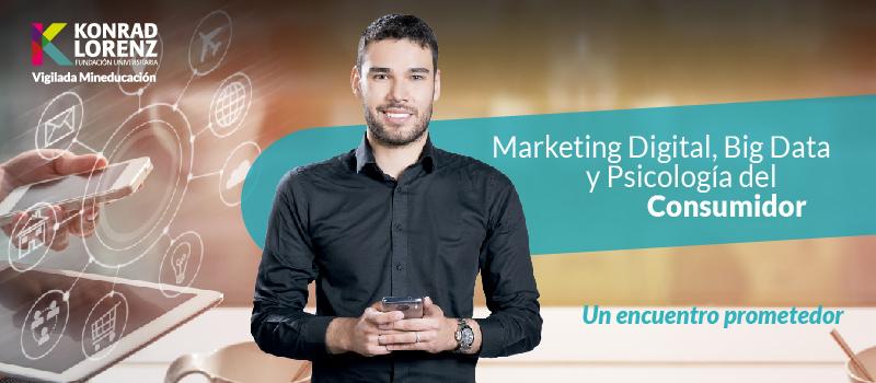 Marketing Digital, Big Data y Psicología del Consumidor: Un encuentro prometedor