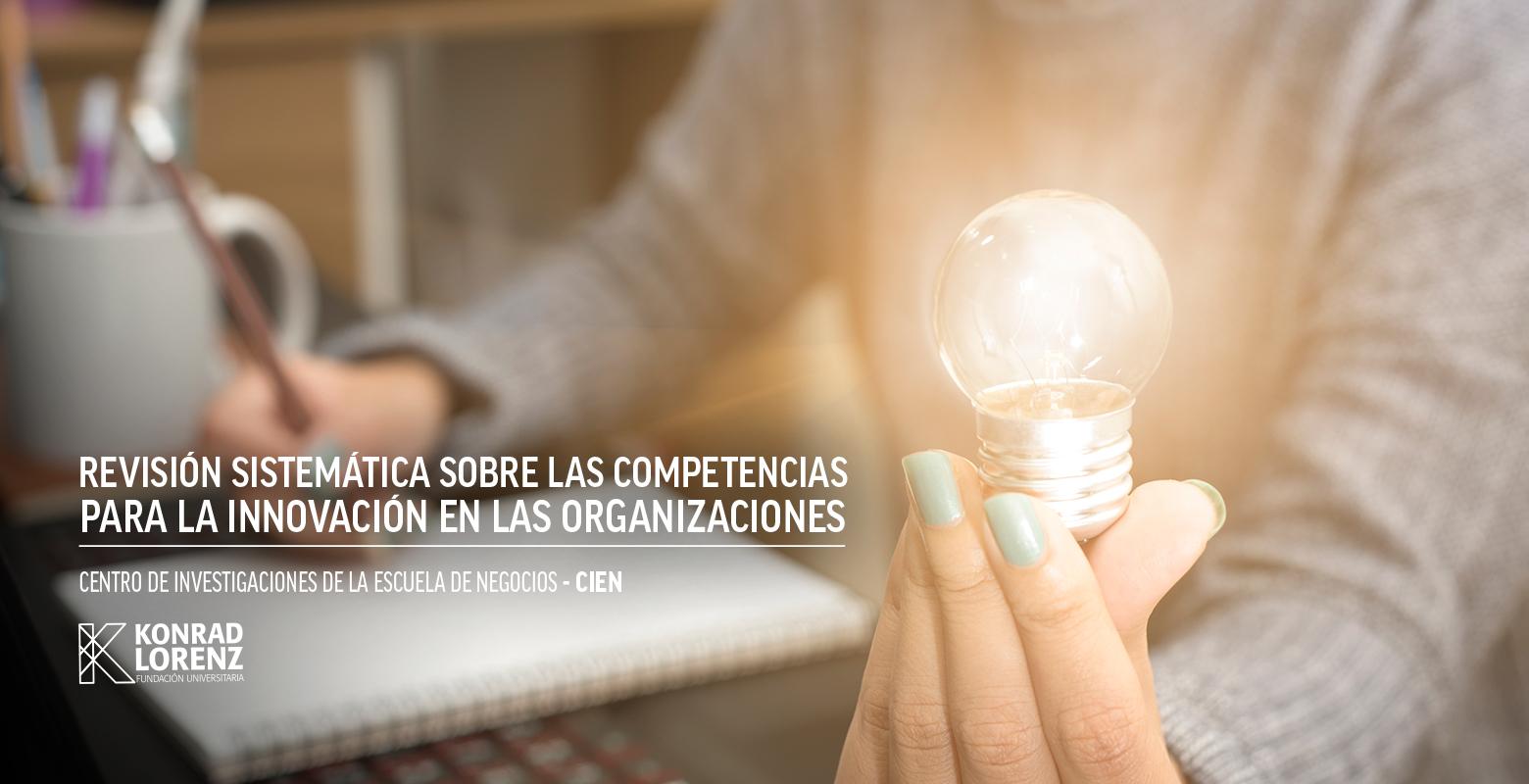 Revisión sistemática sobre las competencias para la innovación en las organizaciones