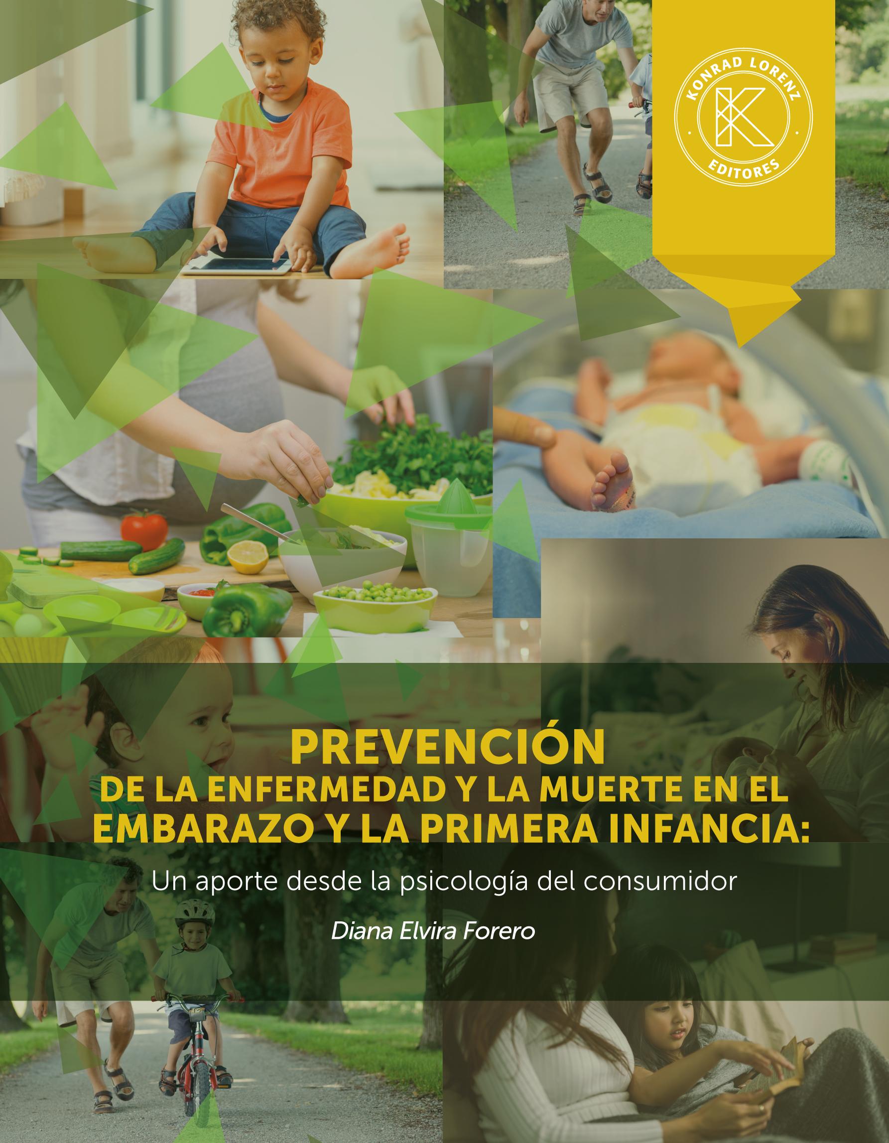 Prevención de la enfermedad y la muerte en el embarazo y la primera infancia: Un aporte desde la Psicología del Consumidor