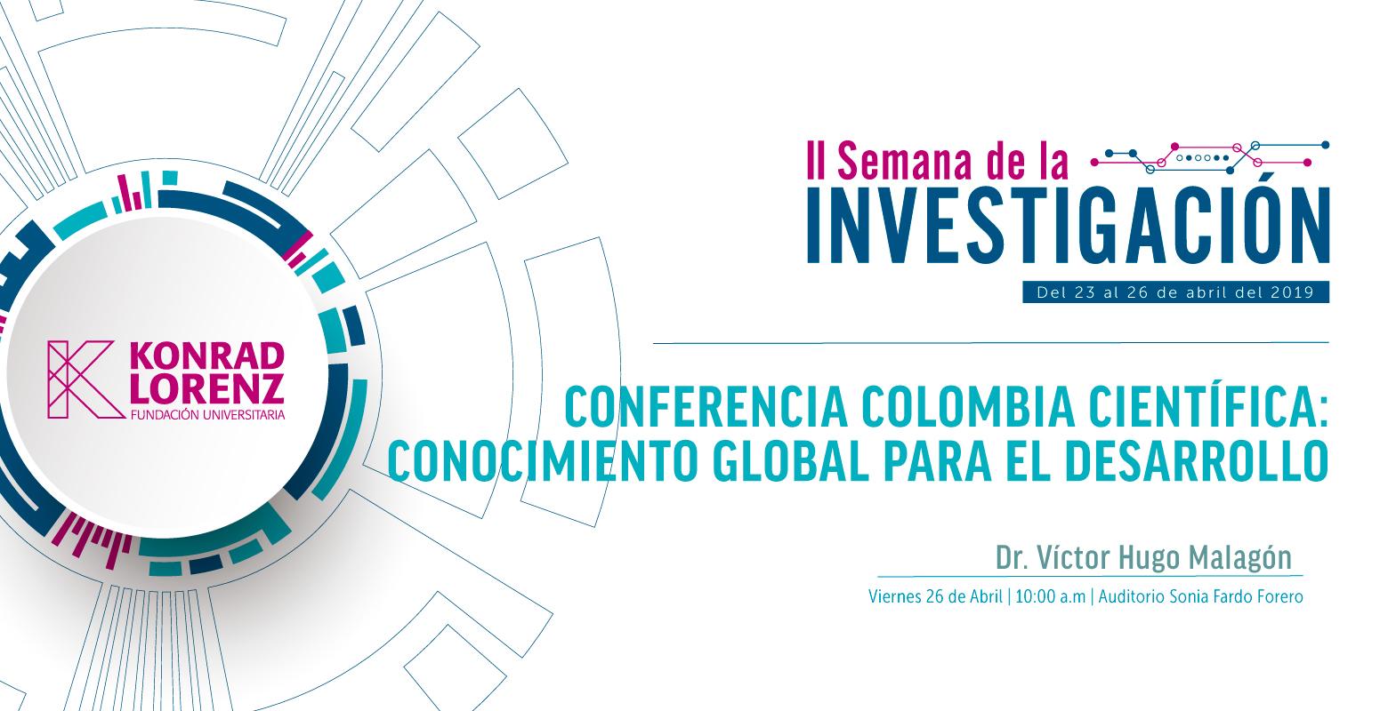 Colombia Científica: Conocimiento global para el desarrollo. Componentes: Ecosistema Científico y Pasaporte a la Ciencia