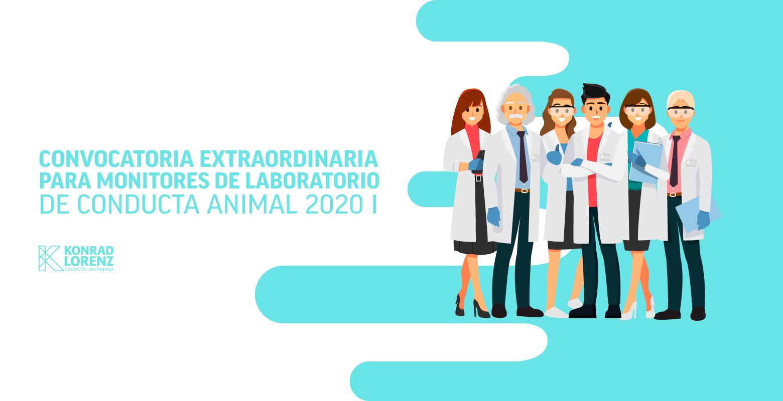 Convocatoria extraordinaria para monitores de Laboratorio de Conducta Animal 2020 I