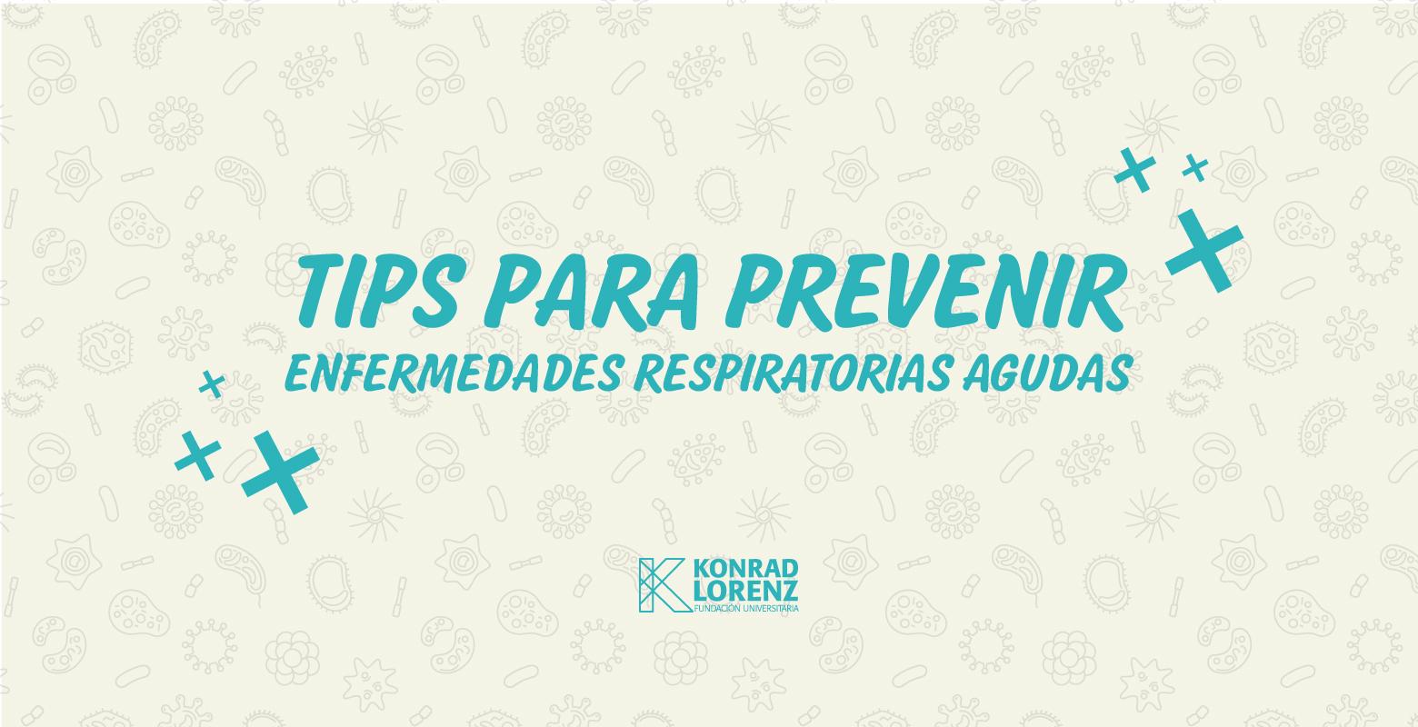 Tips para prevenir enfermedades respiratorias agudas