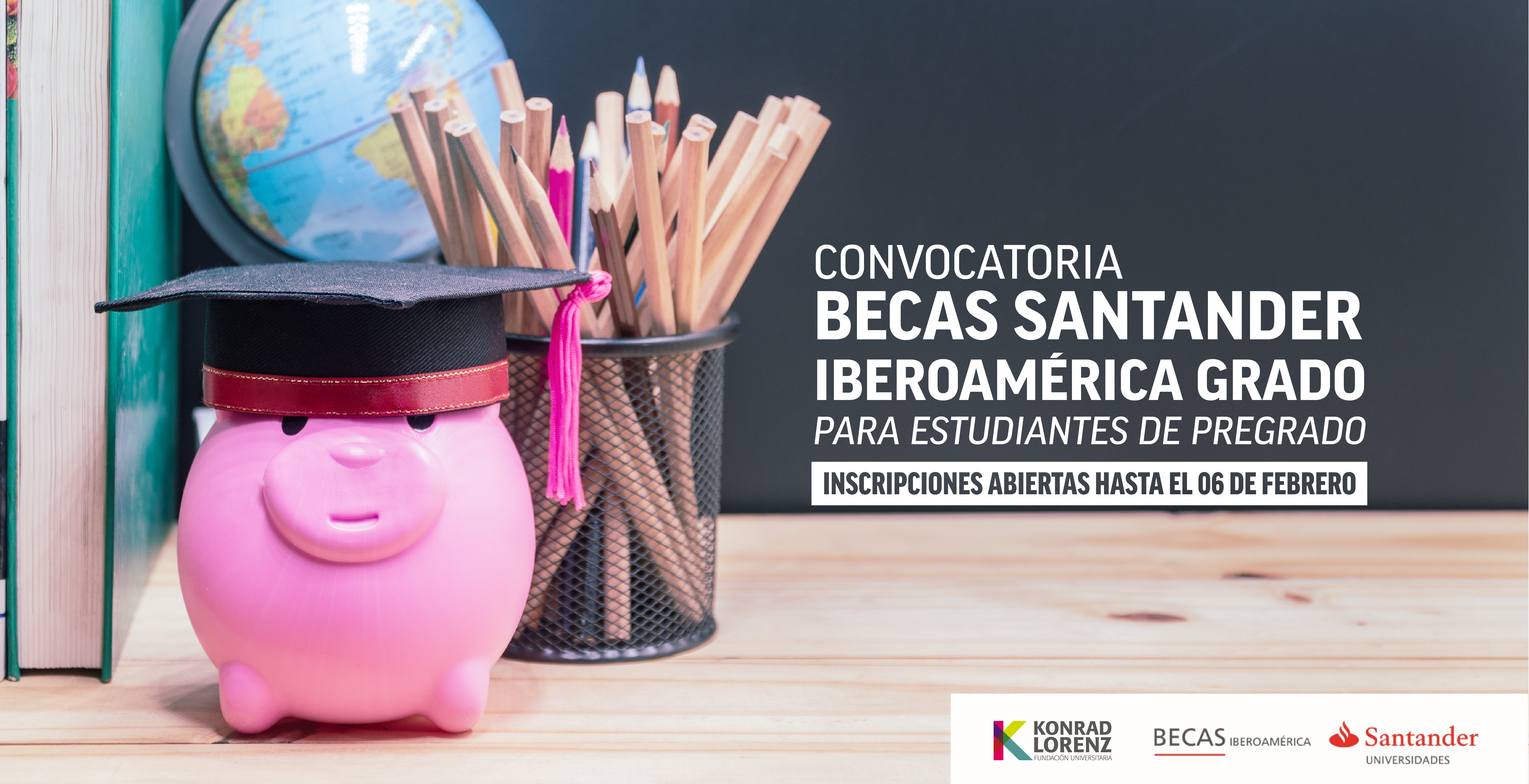 """Convocatoria Programa """"BECAS SANTANDER IBEROAMÉRICA GRADO"""""""