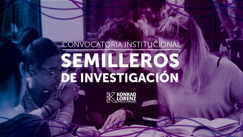 CONVOCATORIA INSTITUCIONAL PERMANENTE SEMILLEROS DE INVESTIGACIÓN