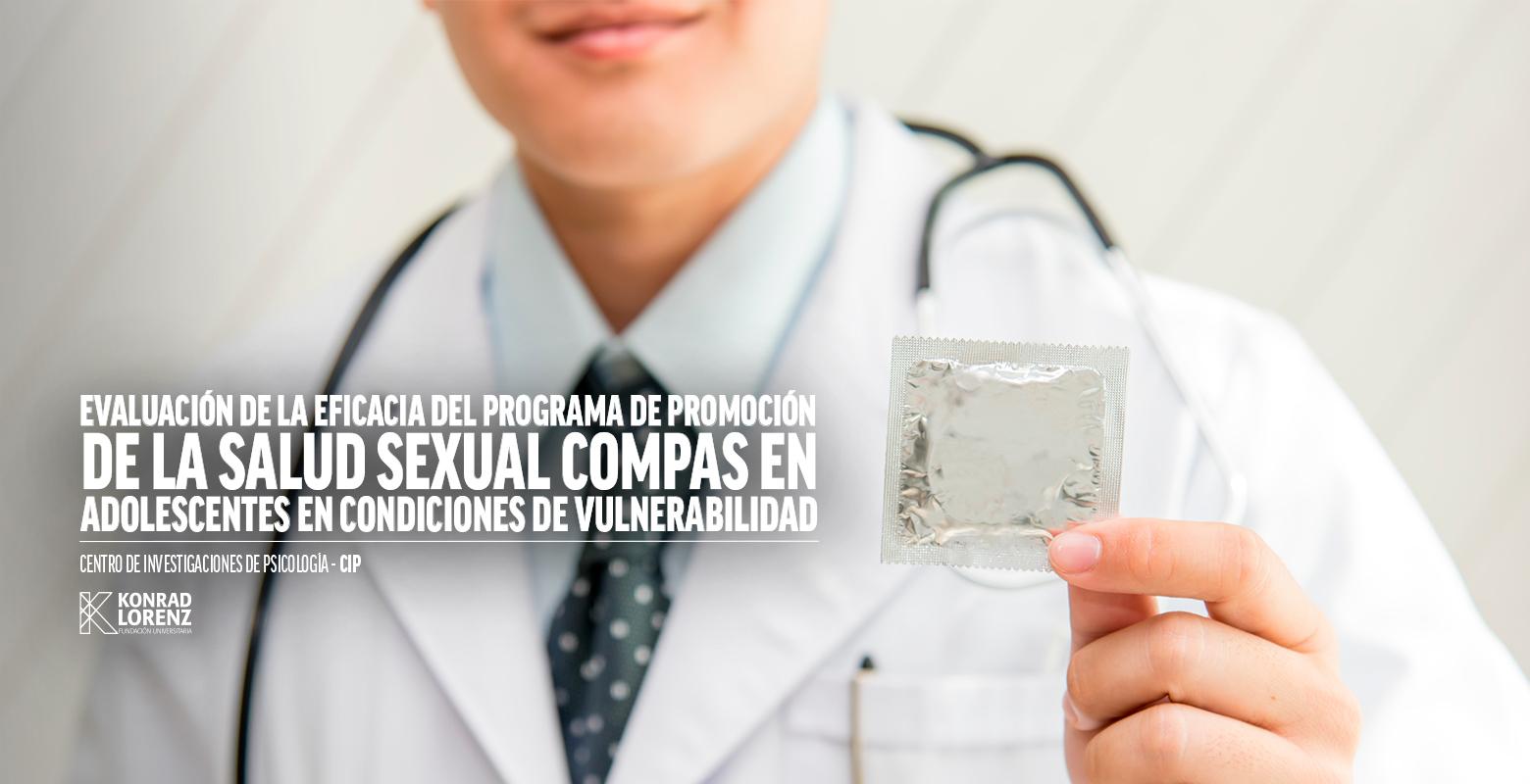 Evaluación de la eficacia del programa de promoción de la salud sexual COMPAS en adolescentes de condiciones de vulnerabilidad