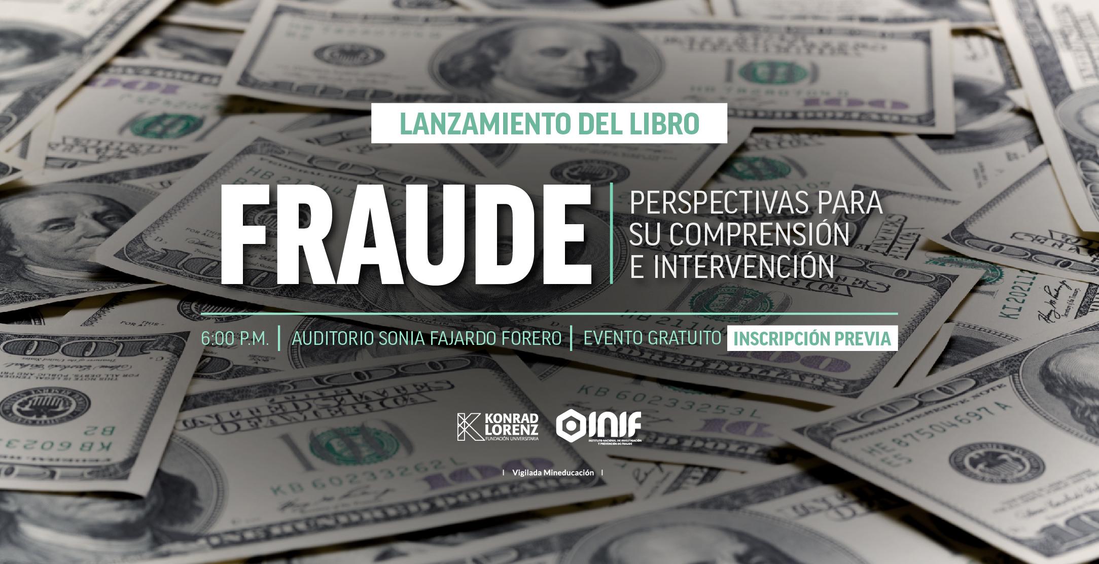"""Lanzamiento del libro: """"Fraude: Perspectivas para su comprensión e intervención"""""""