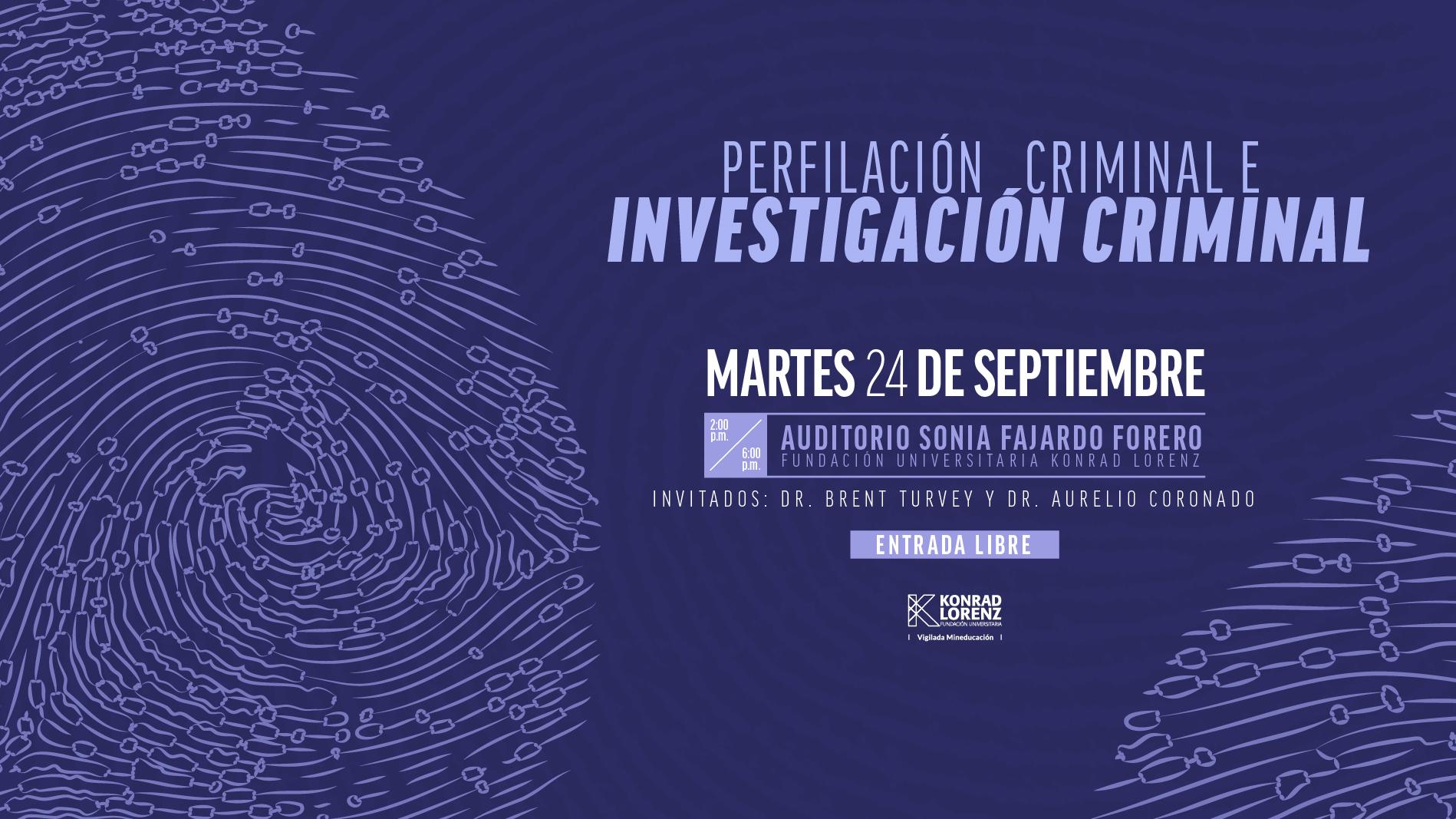 Conferencia Perfilación Criminal e Investigación Criminal