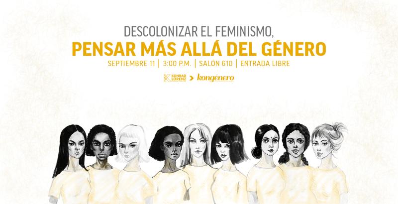 2019_09_05_NOT_descolonizar_feminismo_pensar_mas_alla_del_genero