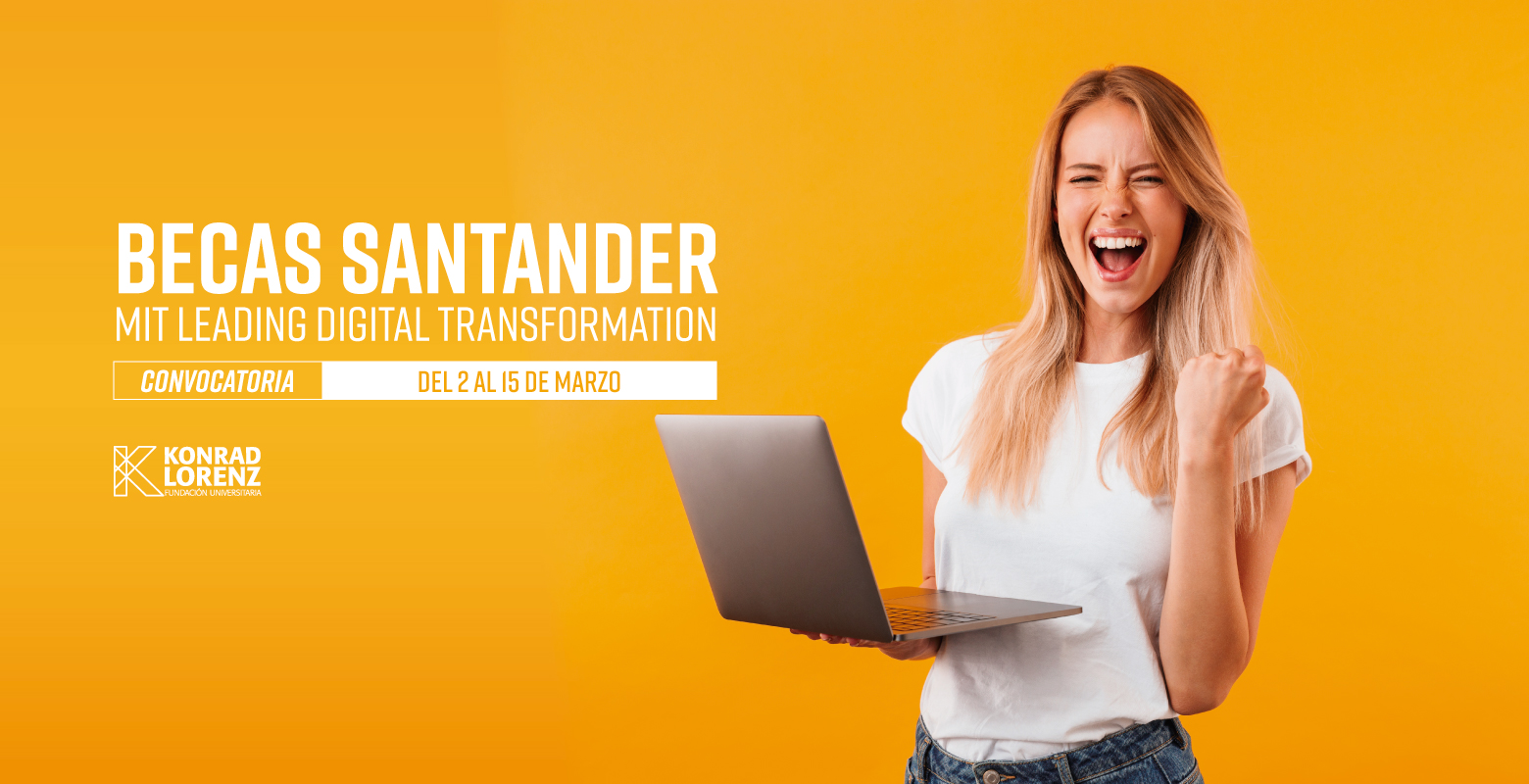 Becas Santander for MIT Leading Digital Transformation