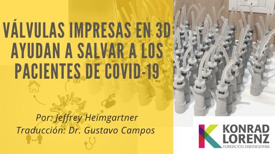 Válvulas impresas en 3D ayudan a salvar a los pacientes de COVID-19