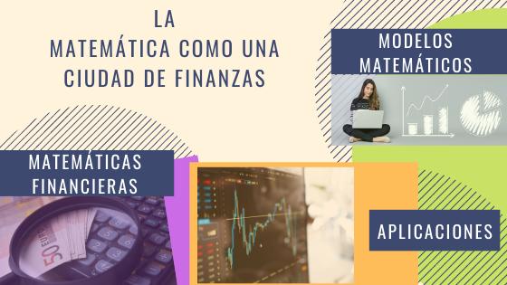 La matemática como una ciudad de finanzas