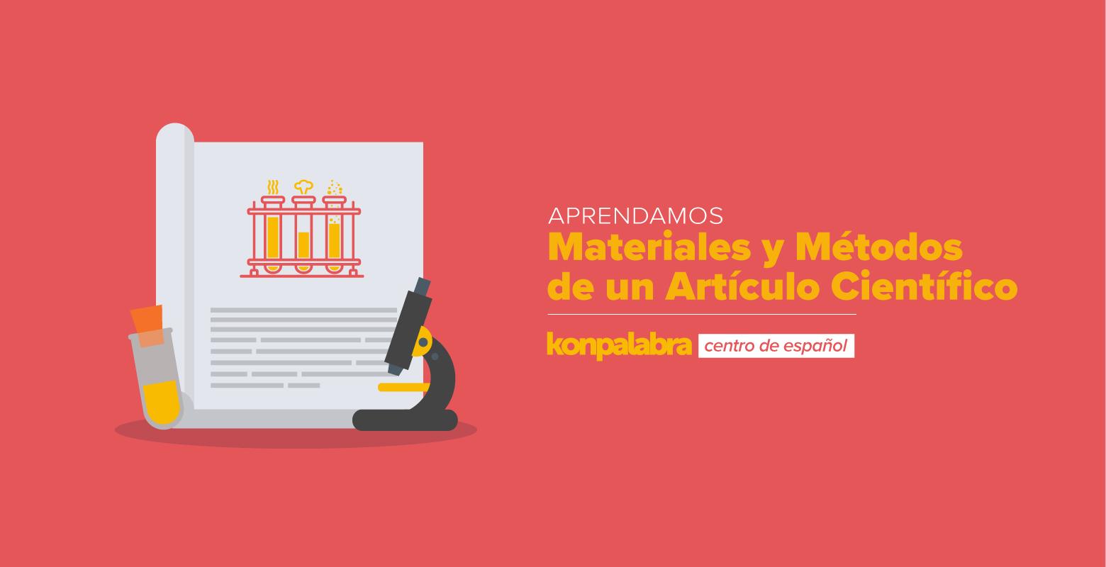 4. El artículo científico. Materiales y métodos
