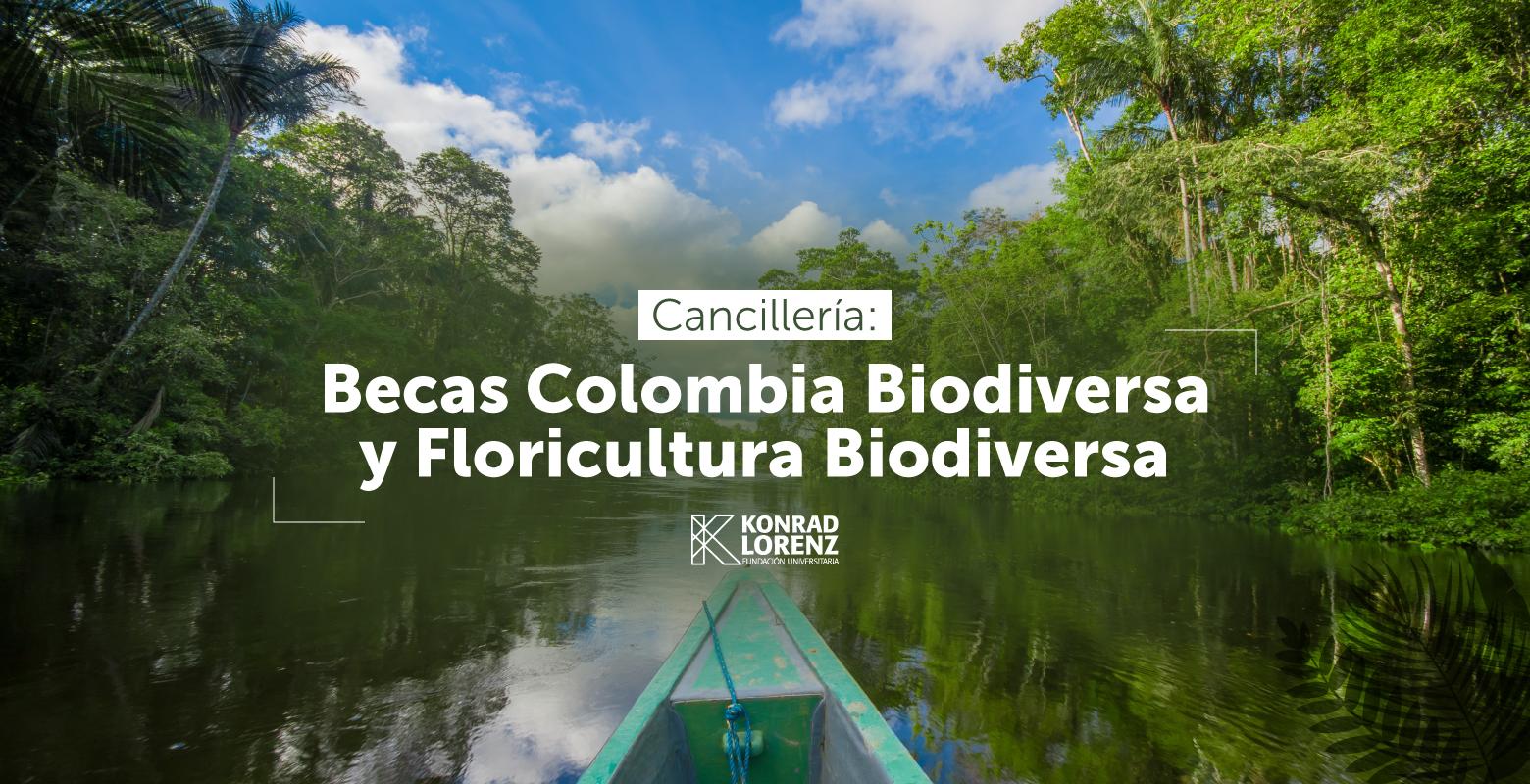 Becas Colombia Biodiversa y Floricultura Biodiversa