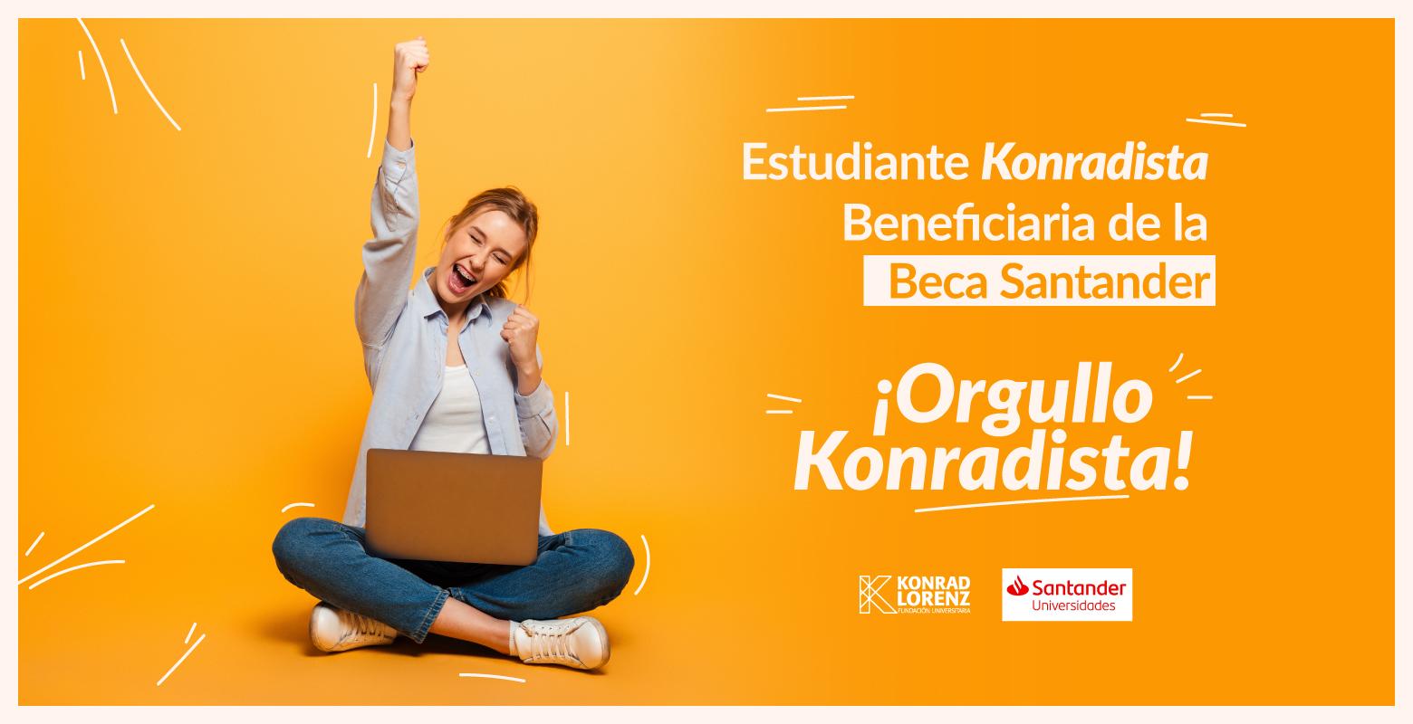 Estudiante Konradista Beneficiaria de la Beca Santander