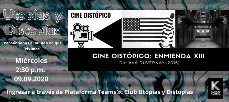 Distopías y Utopías 09.09.2020
