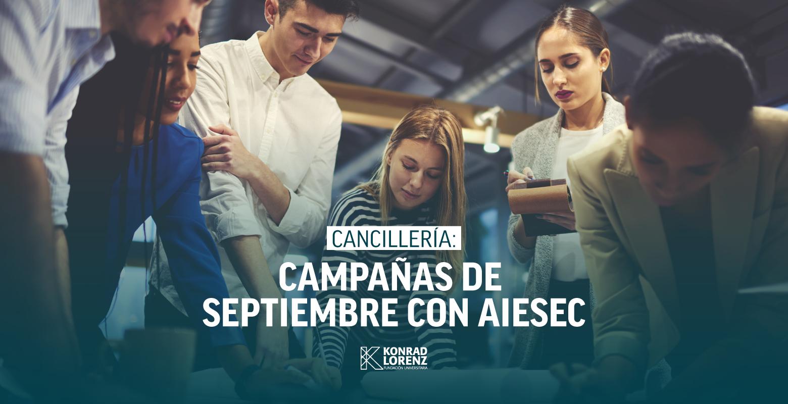Cancillería: Campañas de Septiembre con AIESEC