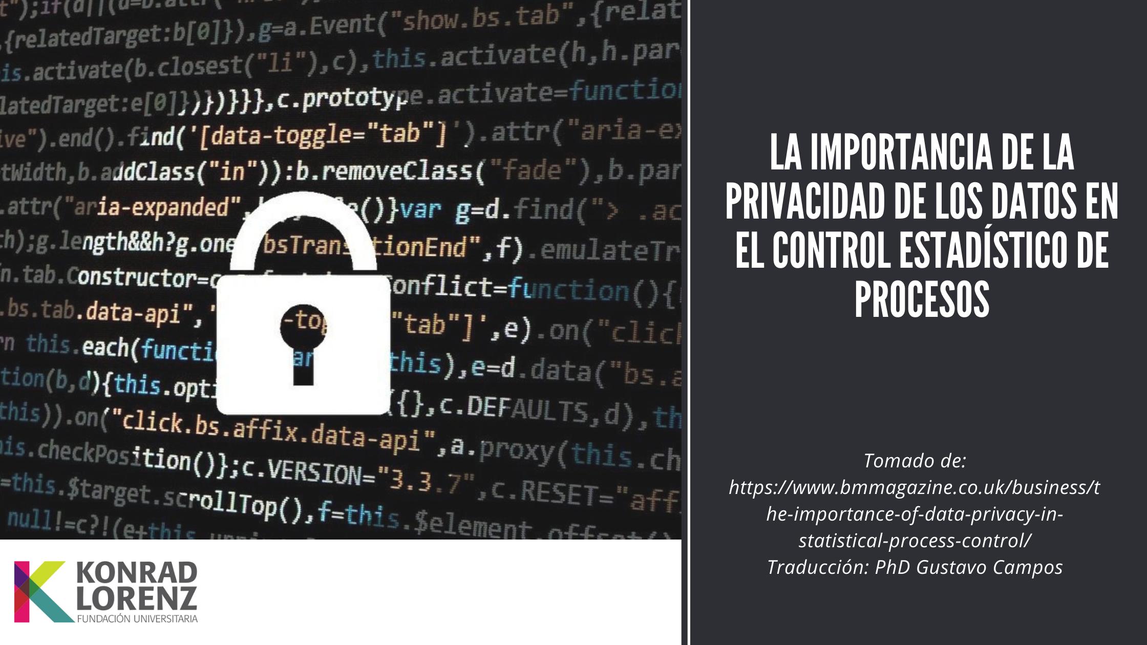 La importancia de la privacidad de los datos en el control estadístico de procesos