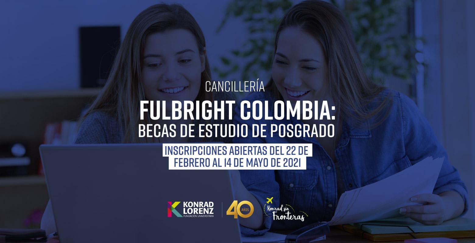 Fulbright Colombia: Becas de Estudio de Posgrado