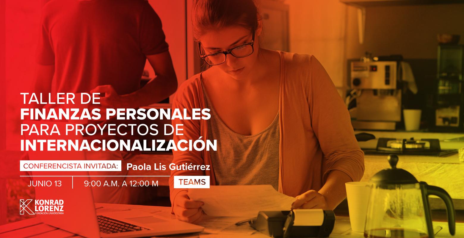 Taller de Finanzas Personales para Proyectos de Internacionalización