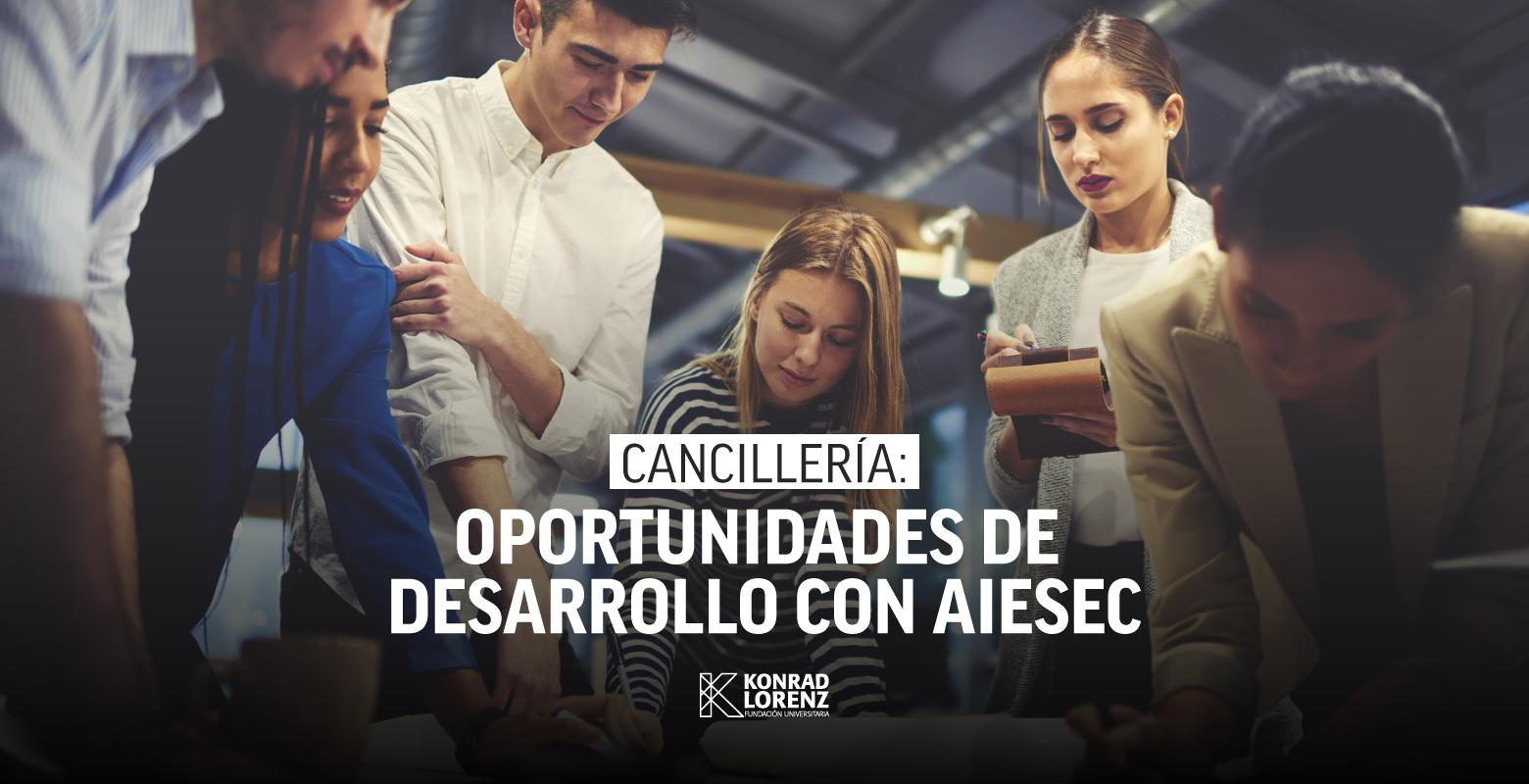 Cancillería: Oportunidades de Desarrollo con AIESEC