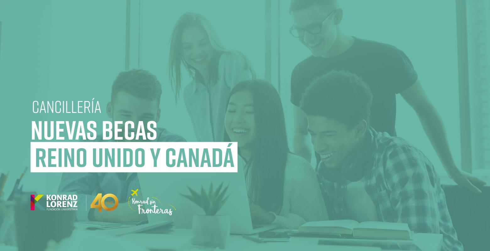 Cancillería: Nuevas Becas Reino Unido y Canadá