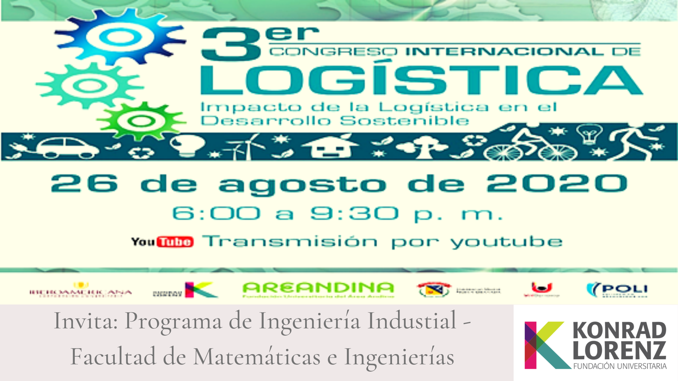 Tercer Congreso Internacional de Logística, un compromiso con el Desarrollo Sostenible