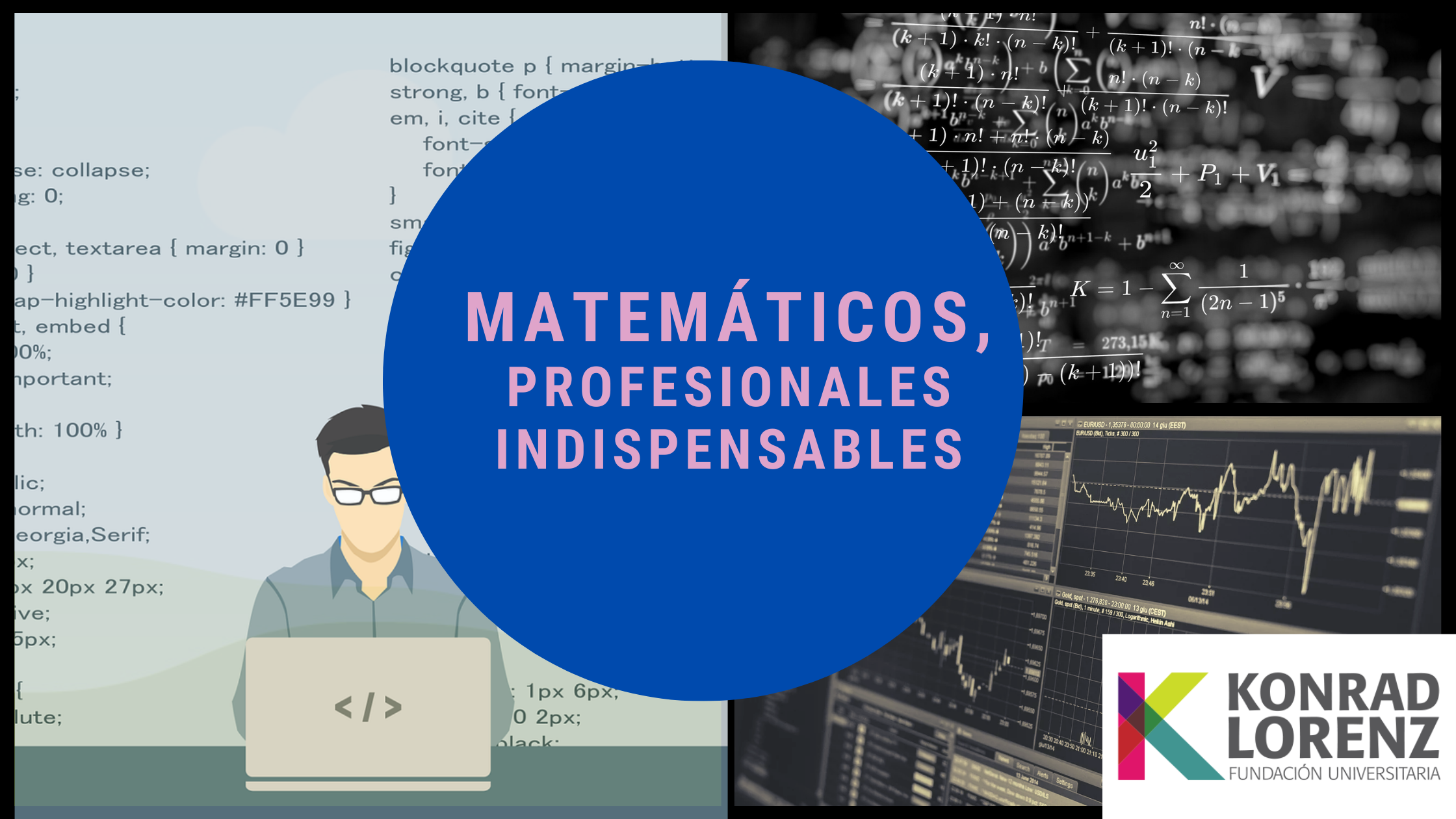 MATEMÁTICOS, PROFESIONALES INDISPENSABLES