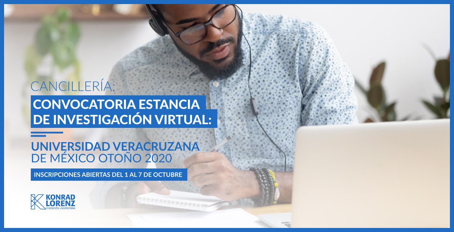 Convocatoria Estancia de Investigación Virtual: Universidad Veracruzana de México Otoño 2020