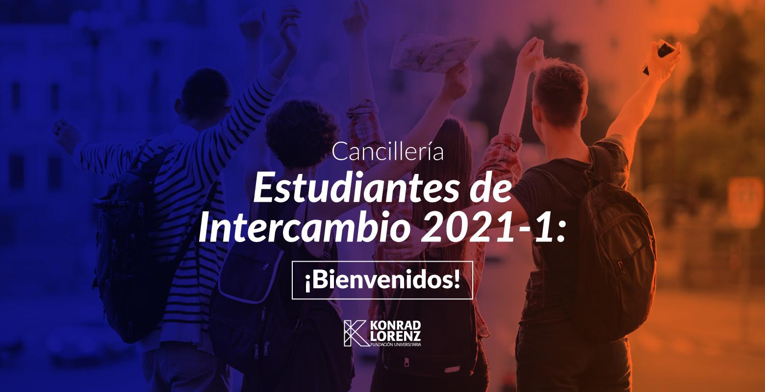 Estudiantes de Intercambio 2021-1: ¡Bienvenidos!