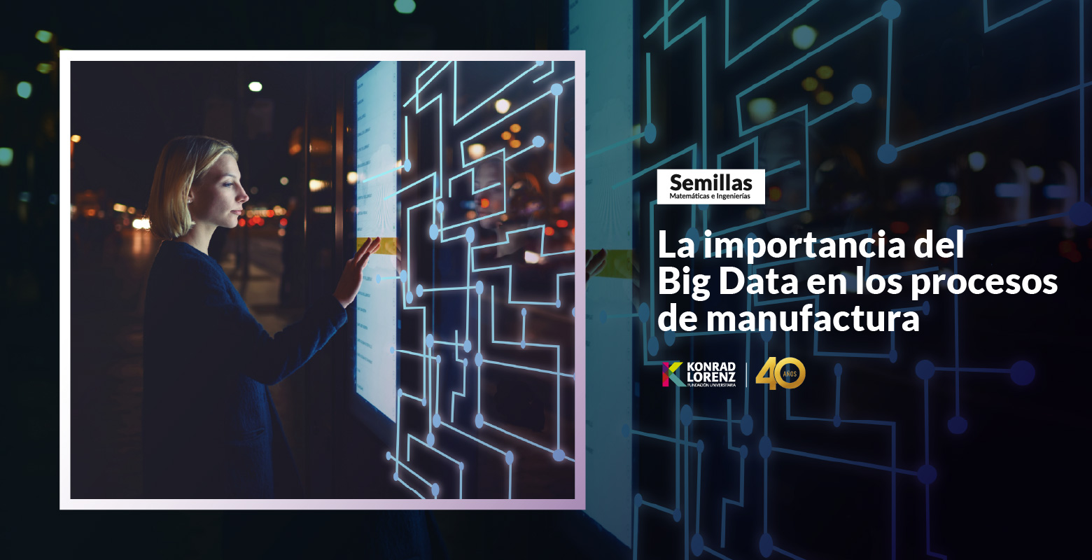 La importancia del Big Data en los procesos de manufactura