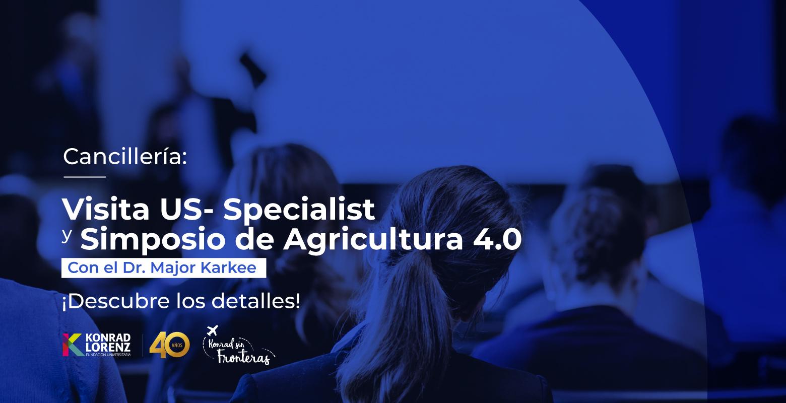 Descubre los Detalles de la Visita US- Specialist a la Konrad Lorenz y del Simposio de Agricultura 4.0