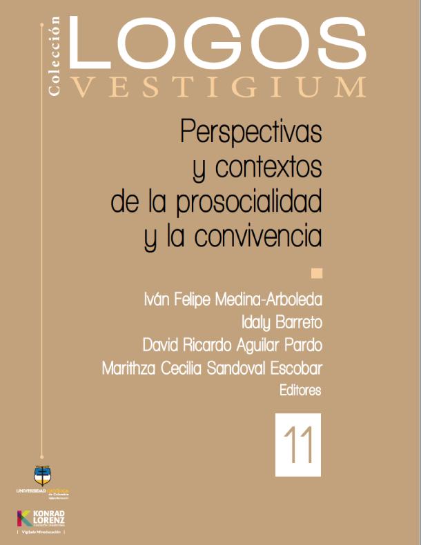 Perspectivas y contextos de la prosocialidad y la convivencia