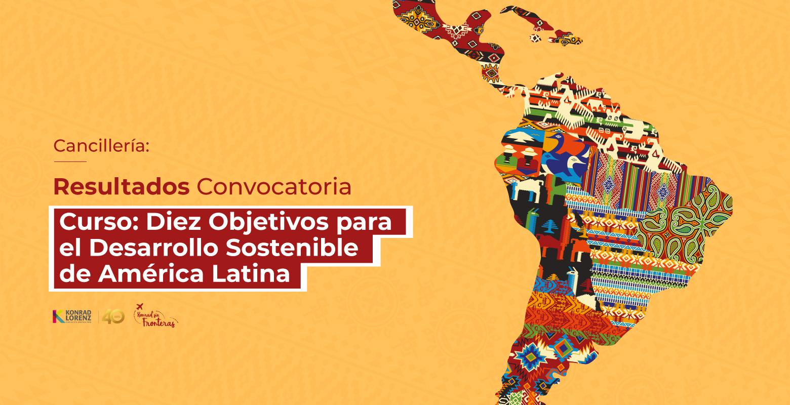 """Cancillería: Resultados de la Convocatoria del Curso """"Diez Objetivos para el Desarrollo Sostenible de América Latina"""""""