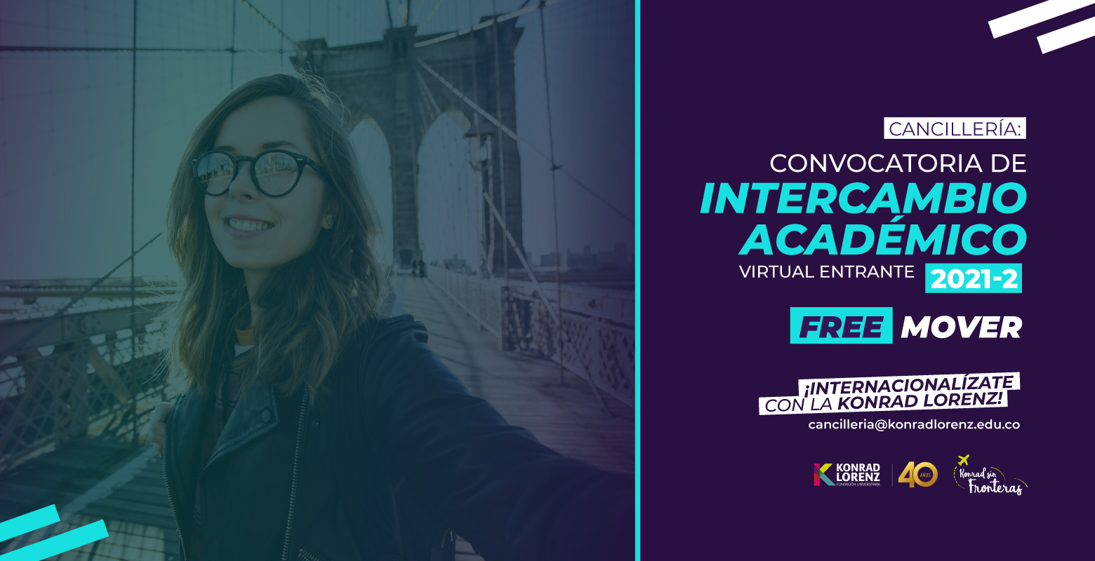 Cancillería: Convocatoria de Intercambio Académico Virtual Entrante 2021-2 - Free Mover